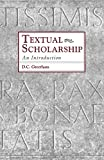 Greetham, D. C.: Textual Scholarship: An Introduction