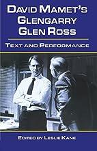 David Mamet's Glengarry Glen Ross :…