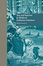 Text and Intertext in Medieval Arthurian…