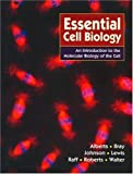 Alberts, Bruce: Essential Cell Biology: An Introduction to the Molecular Biology of the Cell