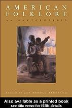 American Folklore: An Encyclopedia by Jan…