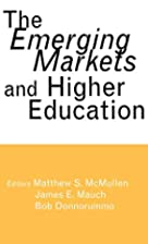 The Emerging Markets and Higher Education:…