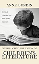 Constructing the Canon of Children's…