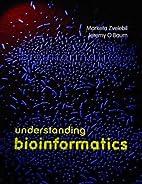 Understanding Bioinformatics by Marketa…
