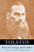 Tolstoy: Tales of Courage and Conflict by…