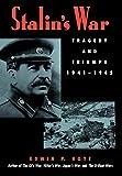 Hoyt, Edwin P.: Stalin's War: Tragedy and Triumph, 1941-1945