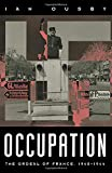 Ousby, Ian: Occupation: The Ordeal of France 1940-1944