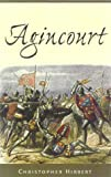 Hibbert, Christopher: Agincourt