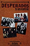 Einarson, John: Desperados : The Roots of Country Rock, 1963-1973