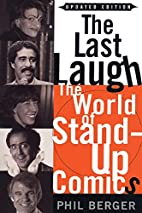 The Last Laugh: The World of Stand-Up Comics…