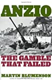 Blumenson, Martin: Anzio: The Gamble That Failed