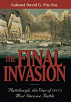 The Final Invasion: Plattsburgh, the War of…