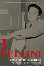 I, Fellini by Federico Fellini