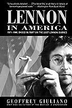 Lennon in America: 1971-1980, Based in Part…