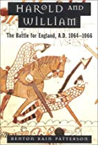 Harold and William: The Battle for England,…