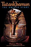 Hoving, Thomas: Tutankhamun: The Untold Story