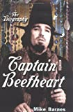Barnes, Mike: Captain Beefheart : The Biography