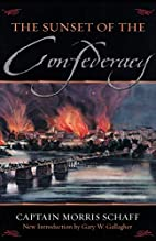 The Sunset Of The Confederacy by Morris…