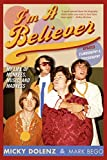 Bego, Mark: I'm a Believer: My Life of Monkees, Music, and Madness