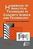 Ramachandran, V.S.: Handbook of Analytical Techniques in Concrete Science and Technology: Principles, Techniques and Applications (Building Materials Series)