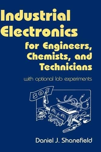 industrial-electronics-for-engineers-chemists-and-technicians-with-optional-lab-experiments