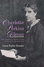 Charlotte Perkins Gilman: Her Progress…
