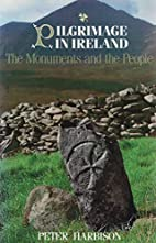Pilgrimage in Ireland : the monuments and…