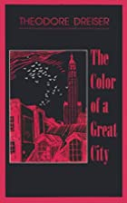 The Color of a Great City by Theodore…