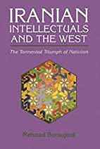Iranian Intellectuals and the West: The…