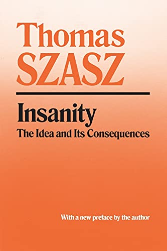 insanity-the-idea-and-its-consequences