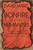 Marc, David: Bonfire of the Humanities: Television, Subliteracy, and Long-Term Memory Loss