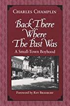 Back There Where the Past Was: A Small-Town…