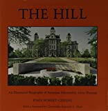 Greene, John Robert: The Hill: An Illustrated Biography of Syracuse University, 1870-Present