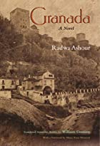 Granada: A Novel by Radwa Ashour