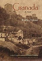 Granada: A Novel by Raḍwá ʻĀshūr