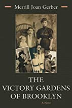 The Victory Gardens of Brooklyn (Library of…