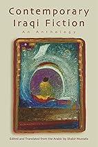Contemporary Iraqi Fiction: An Anthology…