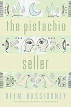 The Pistachio Seller (Middle East Literature…