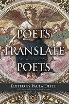 Poets Translate Poets: A Hudson Review…