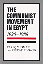 The Communist Movement in Egypt, 1920-1988…