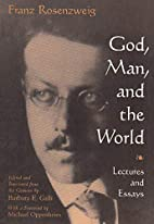God, Man, and the World: Lectures and Essays…