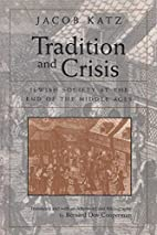 Tradition and Crisis: Jewish Society at the…