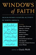 Windows of Faith: Muslim Women…