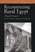 Reconstructing Rural Egypt: Ahmed Hussein…