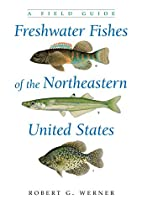 Freshwater Fishes of the Northeastern United…