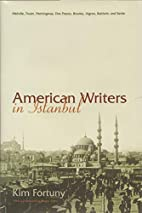 American Writers in Istanbul: Melville,…