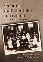 Gender and Medicine in Ireland 1700-1950…