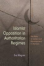 Islamist Opposition in Authoritarian…