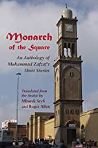 Monarch of the Square: An Anthology of…