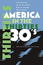 America in the Thirties (America in the…
